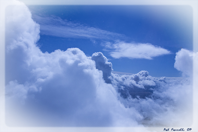 It's so easy to believe that something or someone glorious would come forth from such marvelous clouds!