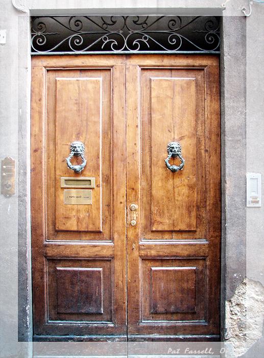 Open a new door. You gotta love the door knockers!!